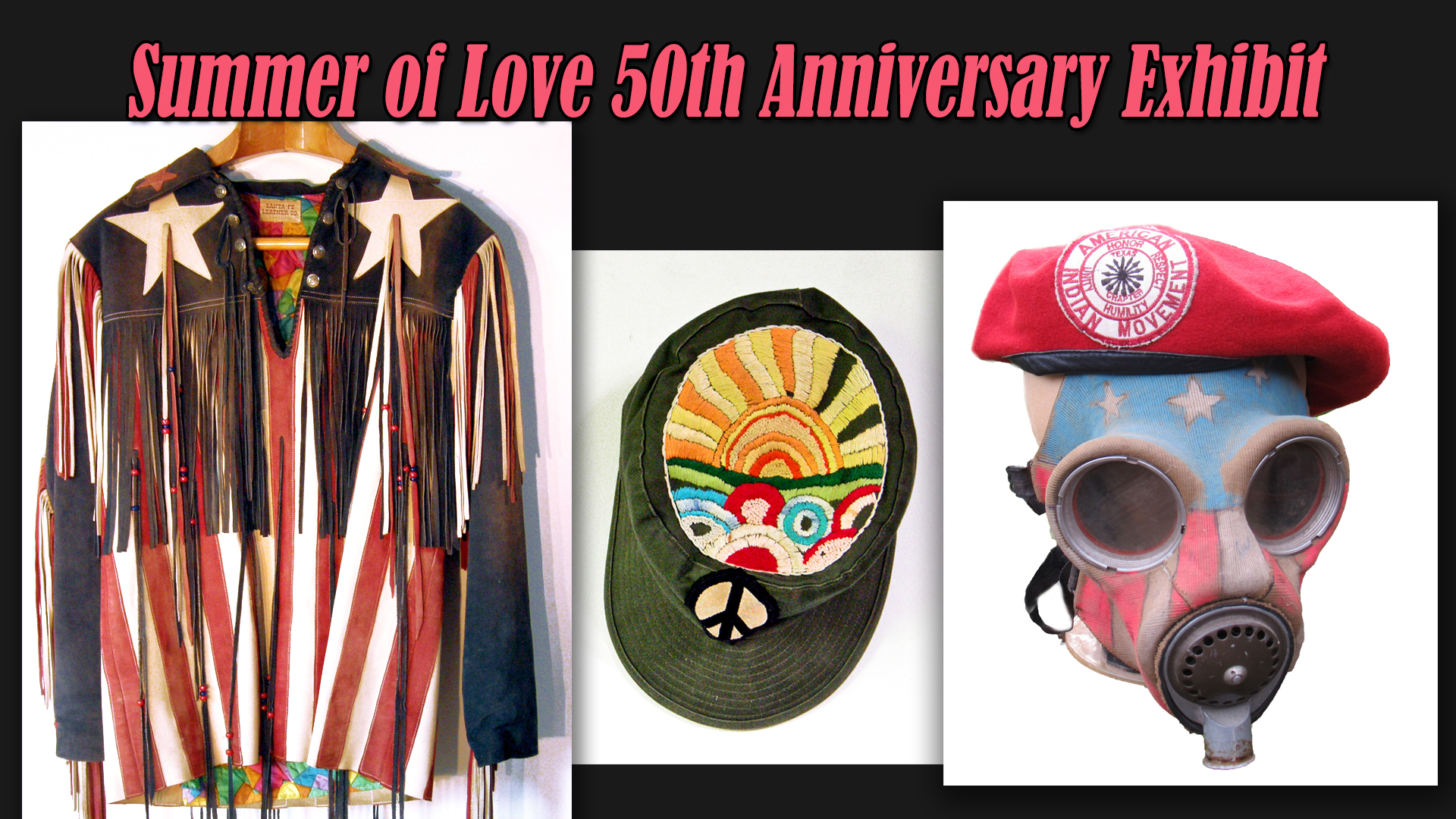 Special Exhibition: 50th Anniversary of the Summer of Love
